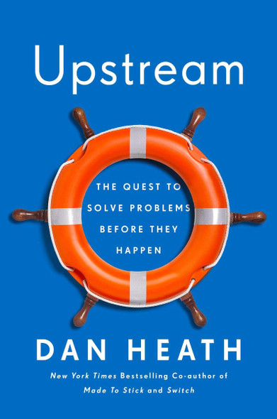 Upstream: The Quest to Solve Problems Before They Happen Cover