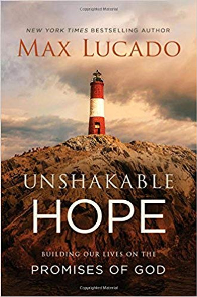Unshakable Hope: Building Our Lives on the Promises of God Cover