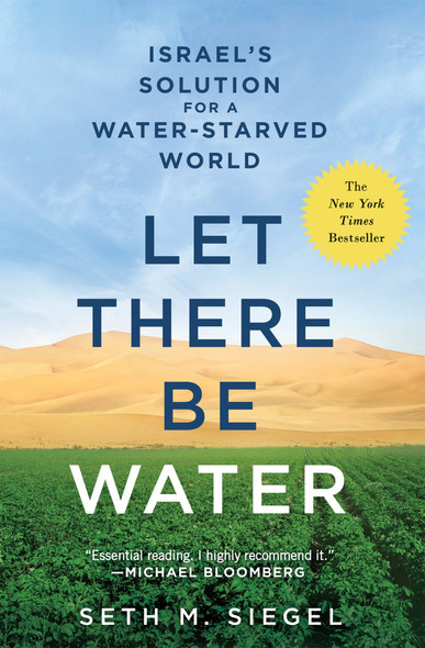 Let There Be Water: Israel's Solution for a Water-Starved World Cover