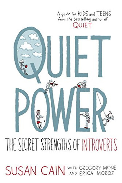 Quiet Power: The Secret Strengths of Introverts Cover
