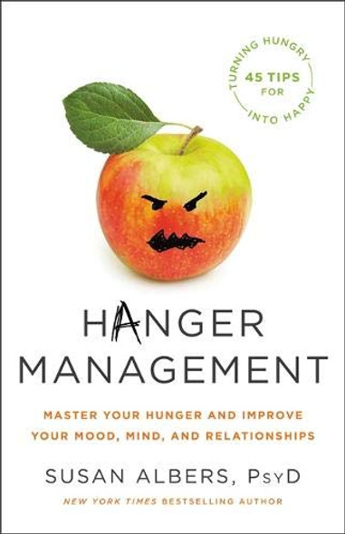 Hanger Management: Master Your Hunger and Improve Your Mood, Mind, and Relationships Cover
