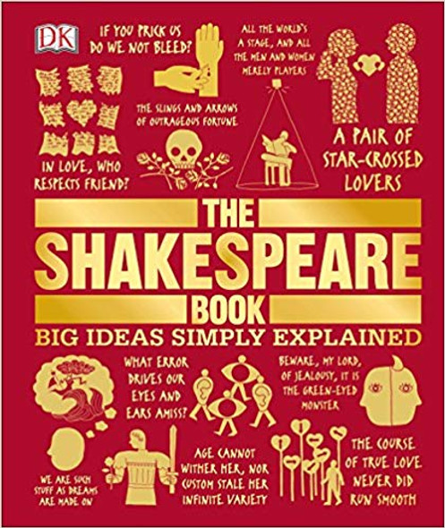 The Shakespeare Book: Big Ideas Simply Explained ( Big Ideas Simply Explained ) Cover