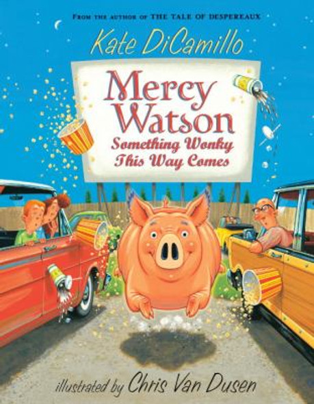 Mercy Watson: Something Wonky This Way Comes Cover