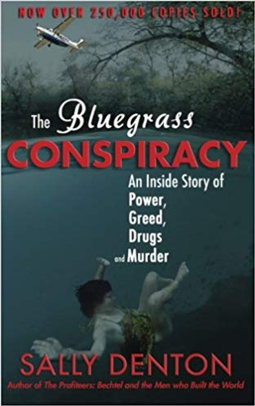 The Bluegrass Conspiracy: An Inside Story of Power, Greed, Drugs & Murder Cover
