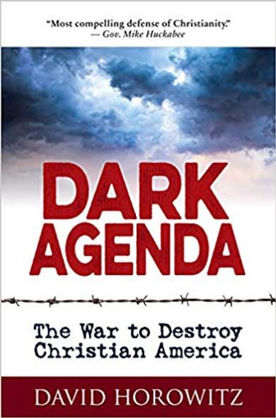 Dark Agenda: The War to Destroy Christian America Cover