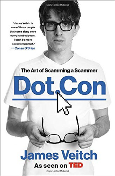 Dot Con: The Art of Scamming a Scammer Cover
