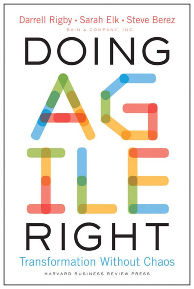 Doing Agile Right: Transformation Without Chaos Cover
