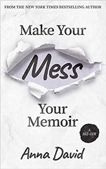 Make Your Mess Your Memoir Cover