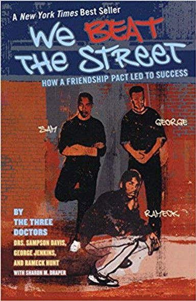 We Beat the Street: How a Friendship Pact Led to Success (Turtleback School & Library Binding Edition) Cover