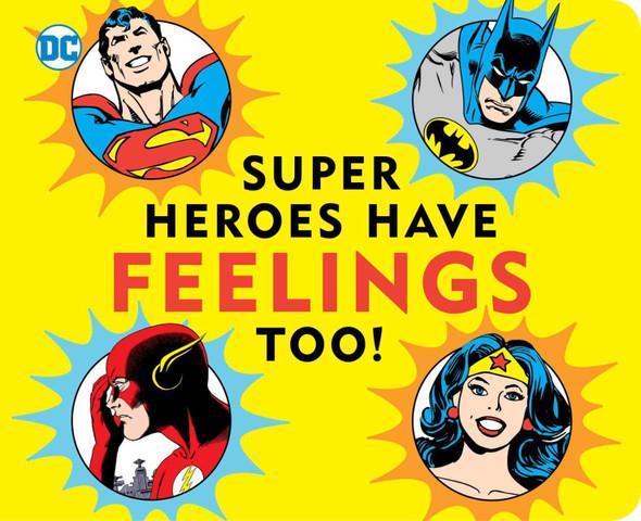 Super Heroes Have Feelings Too (DC Super Heroes) Cover