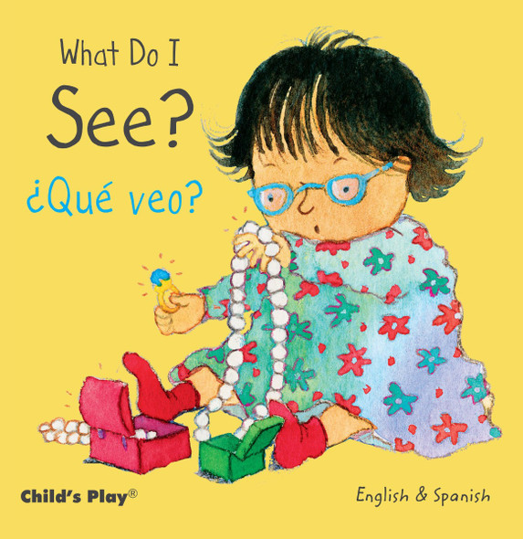 What Do I See? / ÀquŽ Veo? (Child's Play - Bilingual Titles) Cover
