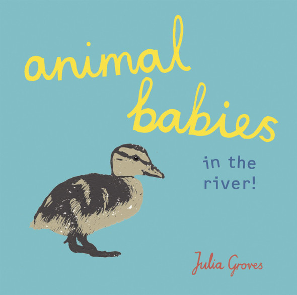 Animal Babies in the River! Cover