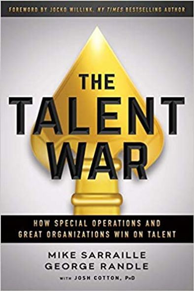 The Talent War: How Special Operations and Great Organizations Win on Talent Cover