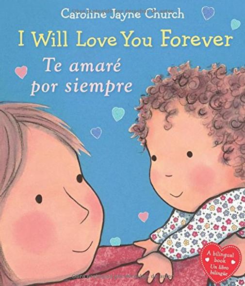 I Will Love You Forever / Te amarŽ por siempre (Spanish Edition) Cover