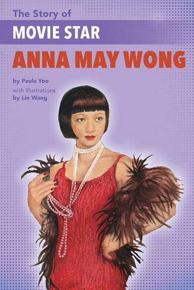 The Story of Movie Star Anna May Wong Cover