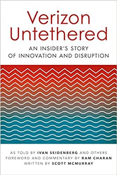 Verizon Untethered: An Insider's Story of Innovation and Disruption Cover