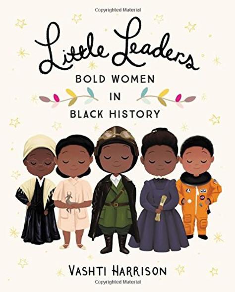 Little Leaders: Bold Women in Black History Cover