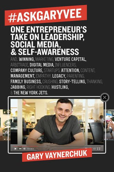 #AskGaryVee: One Entrepreneur's Take on Leadership, Social Media, and Self-Awareness Cover