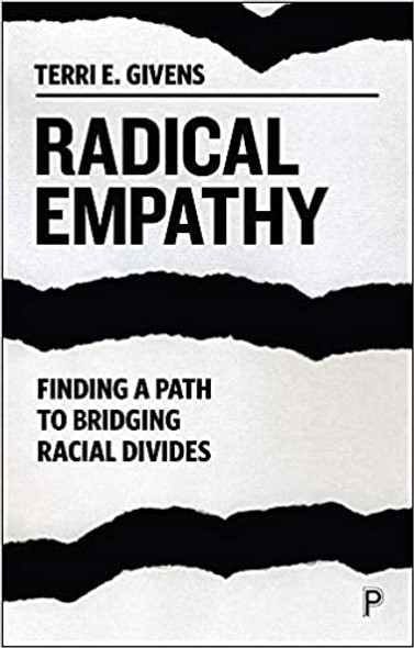 Radical Empathy: Finding a Path to Bridging Racial Divides Cover