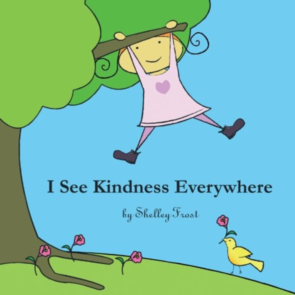 I See Kindness Everywhere Cover