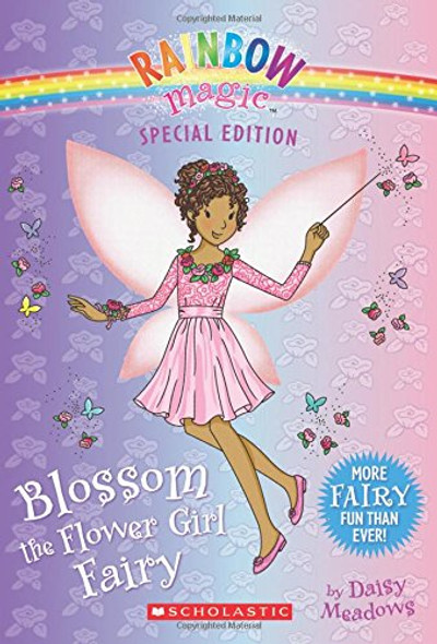 Blossom the Flower Girl Fairy (Rainbow Magic: Special Edition) Cover