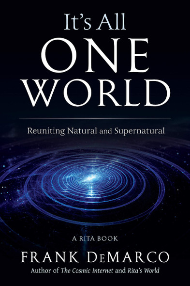 It's All One World: Reuniting Natural and Supernatural Cover