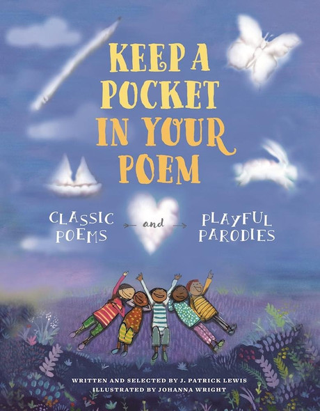Keep a Pocket in Your Poem: Classic Poems and Playful Parodies Cover