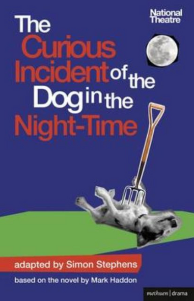 The Curious Incident of the Dog in the Night-Time: The Play ( Modern Plays ) Cover