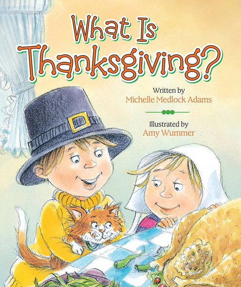 What Is Thanksgiving? Cover