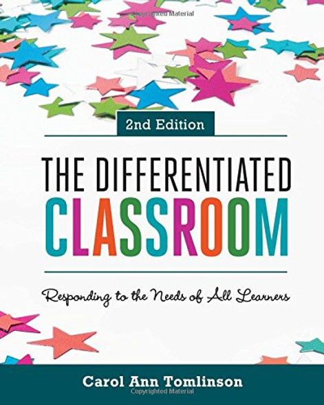 The Differentiated Classroom: Responding to the Needs of All Learners, 2nd Edition Cover