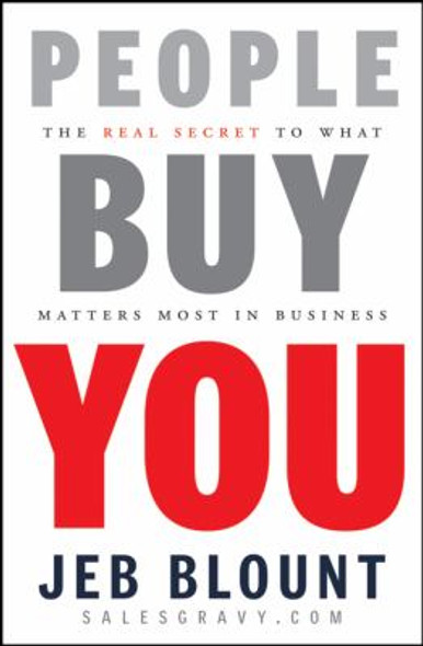 People Buy You: The Real Secret to What Matters Most in Business Cover