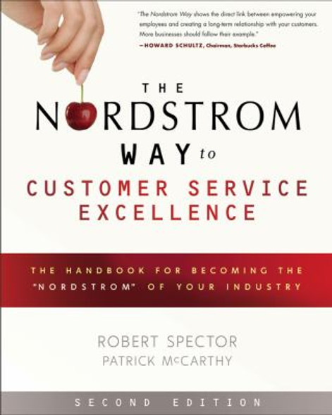 The Nordstrom Way to Customer Service Excellence: The Handbook for Becoming the 'Nordstrom' of Your Industry Cover