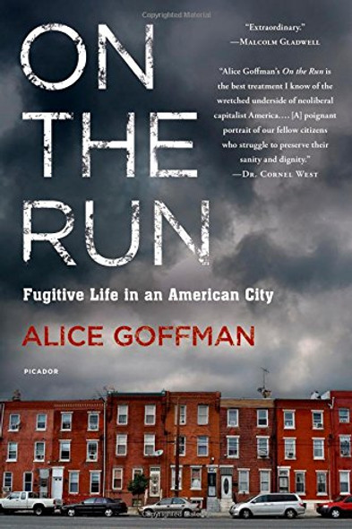 On the Run: Fugitive Life in an American City Cover
