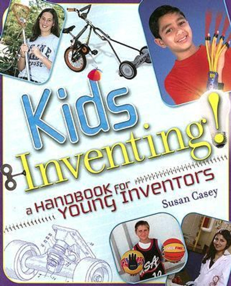 Kids Inventing! : A Handbook for Young Inventors Cover
