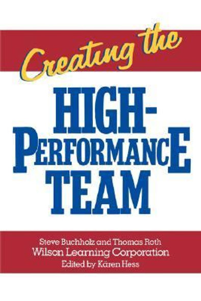 Creating the High Performance Team (1st) Cover