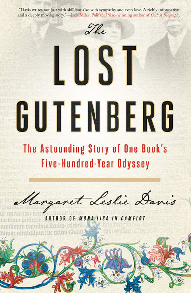 The Lost Gutenberg: The Astounding Story of One Book's Five-Hundred-Year Odyssey Cover