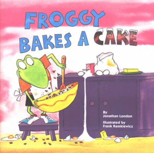 Froggy Bakes a Cake Cover