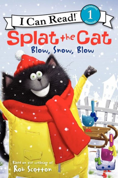 Splat the Cat: Blow, Snow, Blow (I Can Read! Level 1) Cover
