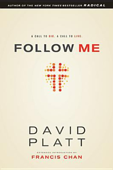 Follow Me: A Call to Die. a Call to Live Cover