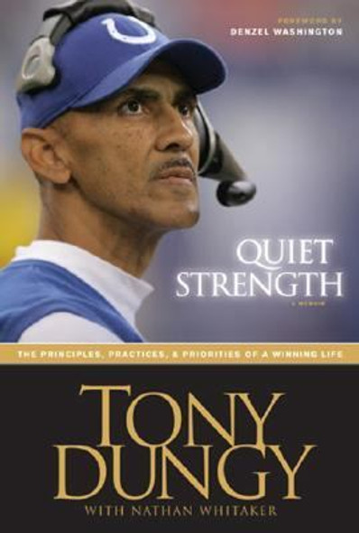 Quiet Strength: The Principles, Practices, and Priorities of a Winning Life Cover