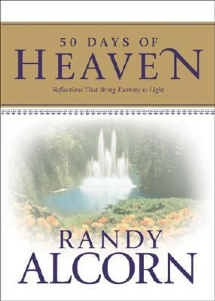 50 Days of Heaven: Reflections That Bring Eternity to Light Cover