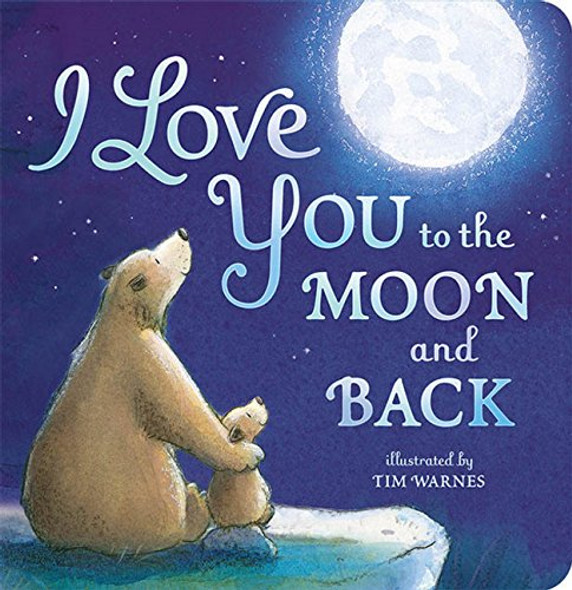 I Love You to the Moon and Back Cover