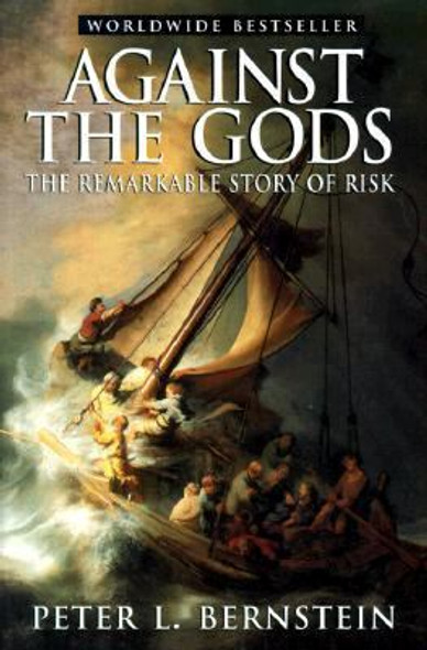 Against the Gods: The Remarkable Story of Risk (1ST ed.) Cover
