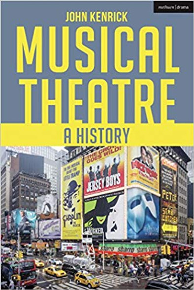 Musical Theatre: A History (2ND ed.) Cover