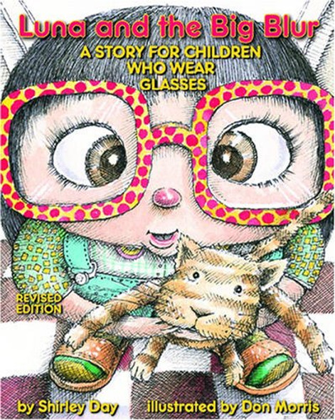 Luna and the Big Blur: A Story for Children Who Wear Glasses Cover