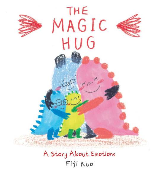 The Magic Hug: A Story about Emotions Cover