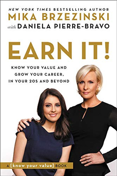 Earn It!: Know Your Value and Grow Your Career, in Your 20s and Beyond Cover