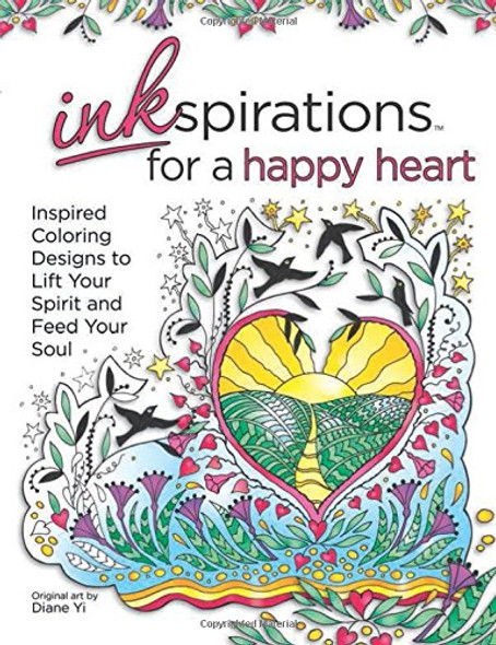 Inkspirations for a Happy Heart: Inspired Coloring Designs to Lift Your Spirit and Feed Your Soul Cover