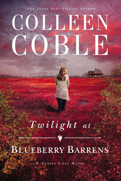 Twilight at Blueberry Barrens (A Sunset Cove Novel) Cover