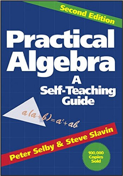 Practical Algebra: A Self-Teaching Guide, Second Edition Cover